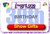 30th Birthday Gifts At I Want One Of Those